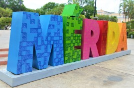 This sign with the name of the city of Merida is located in the main plaza. These colorful signs are popular in many Mexican cities.